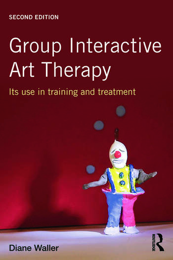 Group Interactive Art Therapy Its use in training and treatment book cover