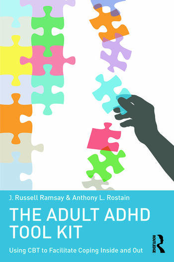The Adult ADHD Tool Kit Using CBT to Facilitate Coping Inside and Out book cover