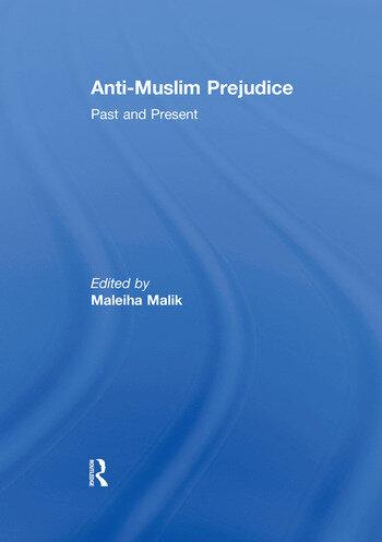 Anti-Muslim Prejudice Past and Present book cover