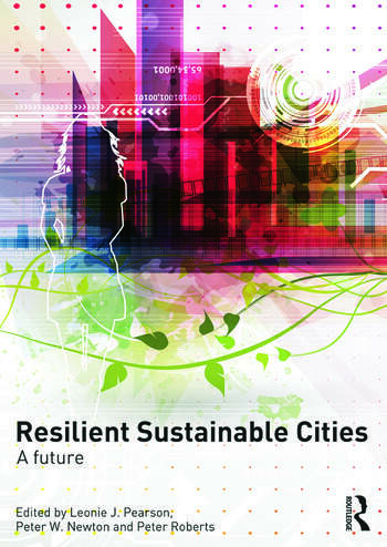 Resilient Sustainable Cities A Future book cover