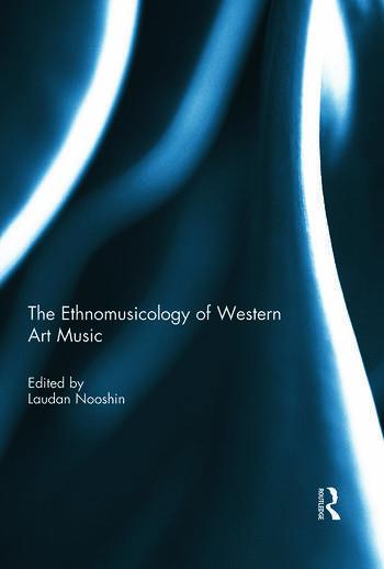 The Ethnomusicology of Western Art Music book cover
