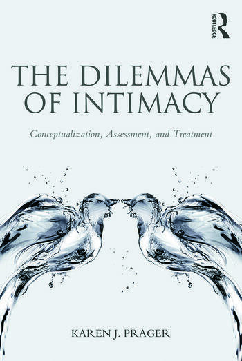 The Dilemmas of Intimacy Conceptualization, Assessment, and Treatment book cover