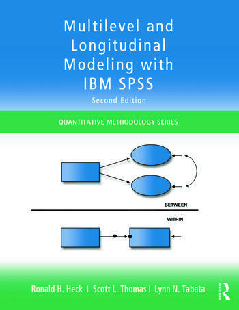 Multilevel and Longitudinal Modeling with IBM SPSS book cover