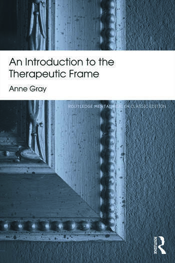 An Introduction to the Therapeutic Frame book cover
