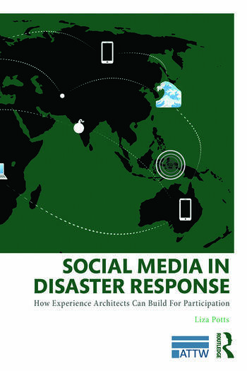 Social Media in Disaster Response How Experience Architects Can Build for Participation book cover
