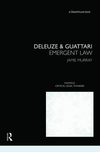 Deleuze & Guattari Emergent Law book cover
