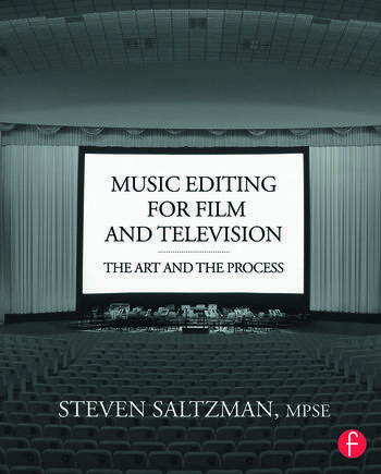 Music Editing for Film and Television The Art and the Process book cover