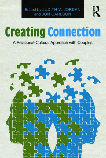 Creating Connection A Relational-Cultural Approach with Couples book cover
