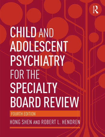 Child and Adolescent Psychiatry for the Specialty Board Review book cover