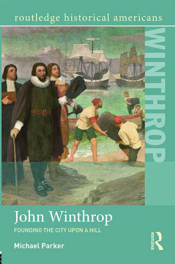 John Winthrop Founding the City Upon a Hill book cover