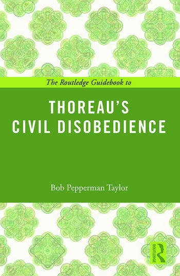 The Routledge Guidebook to Thoreau's Civil Disobedience book cover