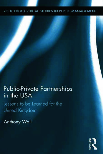 Public-Private Partnerships in the USA Lessons to be Learned for the United Kingdom book cover