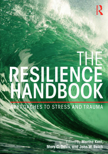 The Resilience Handbook Approaches to Stress and Trauma book cover
