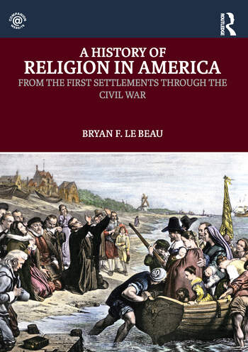 A History of Religion in America From the First Settlements through the Civil War book cover