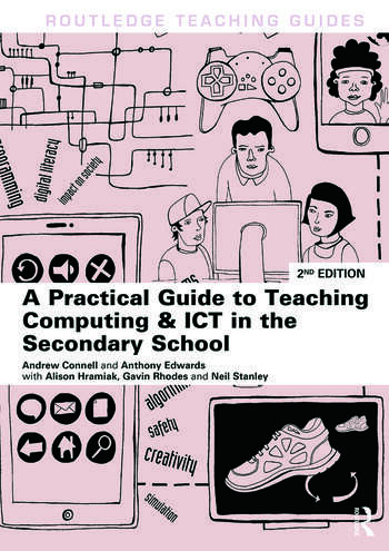 A Practical Guide to Teaching Computing and ICT in the Secondary School book cover