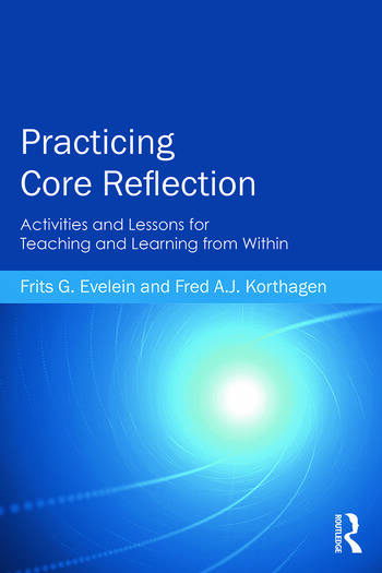 Practicing Core Reflection Activities and Lessons for Teaching and Learning from Within book cover