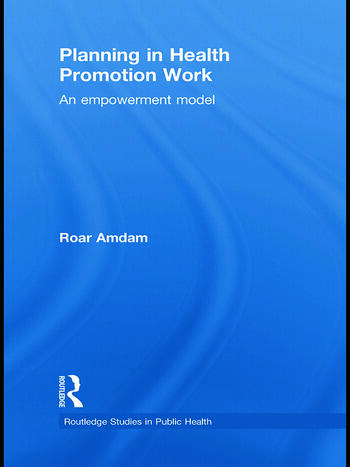 Planning in Health Promotion Work An Empowerment Model book cover