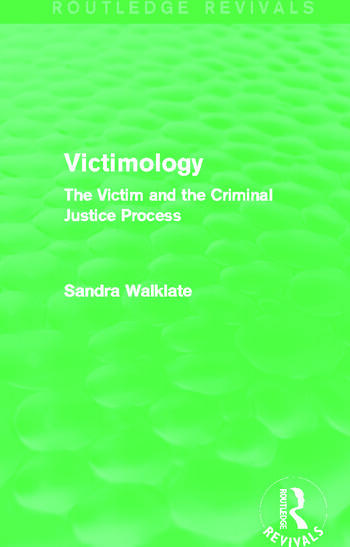 Victimology (Routledge Revivals) The Victim and the Criminal Justice Process book cover