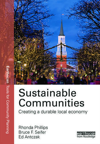 Sustainable Communities Creating a Durable Local Economy book cover