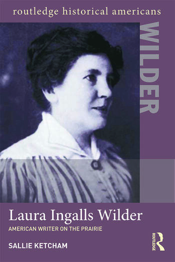 Laura Ingalls Wilder American Writer on the Prairie book cover