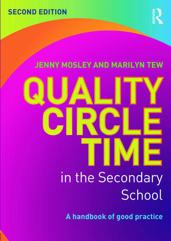 Quality Circle Time in the Secondary School A handbook of good practice book cover