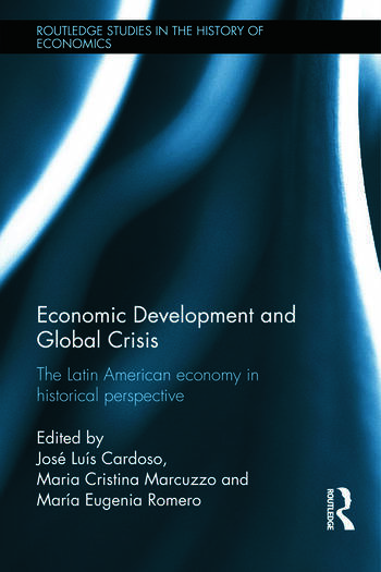 Economic Development and Global Crisis The Latin American Economy in Historical Perspective book cover