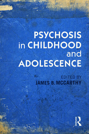 Psychosis in Childhood and Adolescence book cover