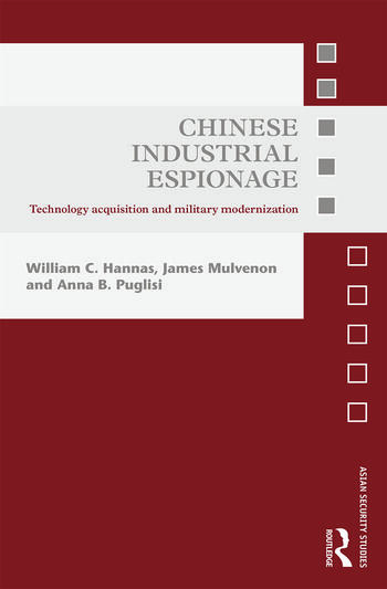 Chinese Industrial Espionage Technology Acquisition and Military Modernisation book cover