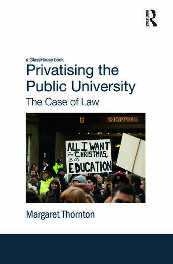 Privatising the Public University The Case of Law book cover