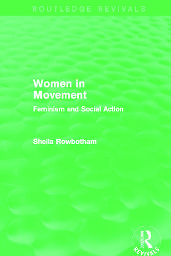 Women in Movement (Routledge Revivals) Feminism and Social Action book cover