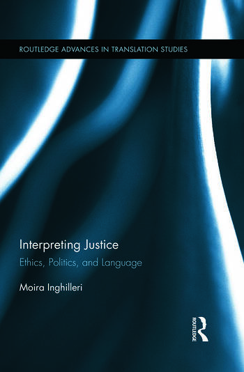 Interpreting Justice Ethics, Politics and Language book cover