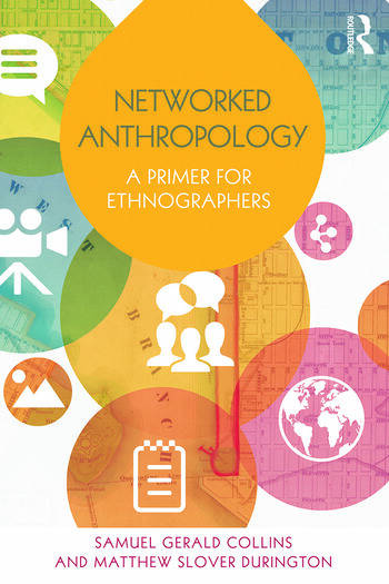 Networked Anthropology A Primer for Ethnographers book cover