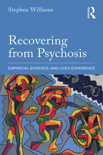 Recovering from Psychosis Empirical Evidence and Lived Experience book cover