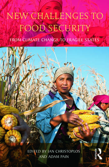 New Challenges to Food Security From Climate Change to Fragile States book cover