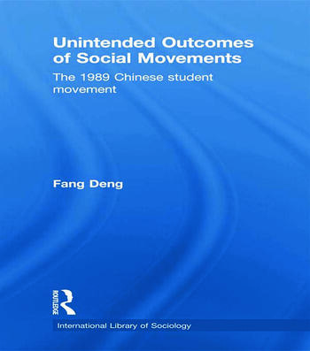 Unintended Outcomes of Social Movements The 1989 Chinese Student Movement book cover