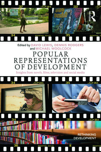 Popular Representations of Development Insights from Novels, Films, Television and Social Media book cover