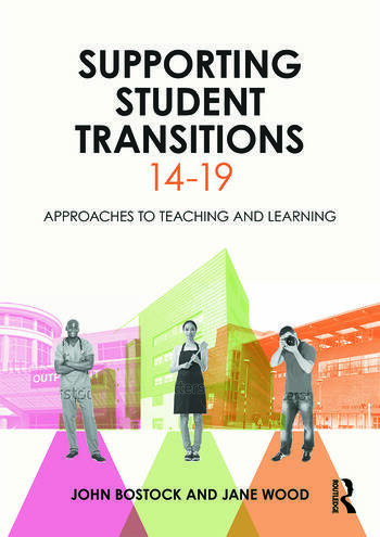 Supporting Student Transitions 14-19 Approaches to teaching and learning book cover