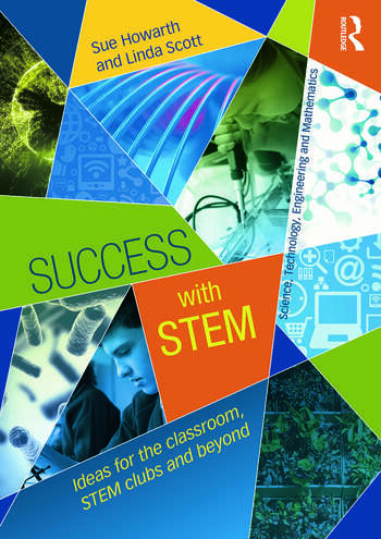 Success with STEM Ideas for the classroom, STEM clubs and beyond book cover