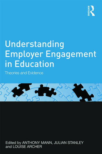 Understanding Employer Engagement in Education Theories and evidence book cover