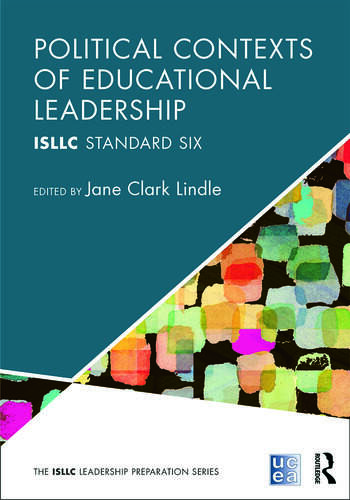 Political Contexts of Educational Leadership ISLLC Standard Six book cover