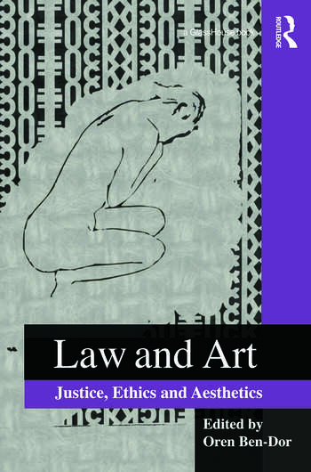 Law and Art Justice, Ethics and Aesthetics book cover