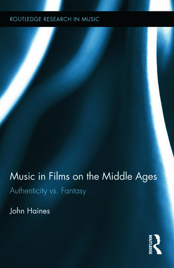 Music in Films on the Middle Ages Authenticity vs. Fantasy book cover