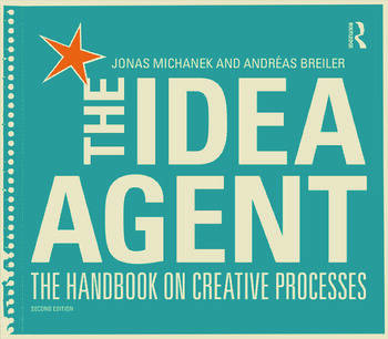The Idea Agent The Handbook on Creative Processes book cover