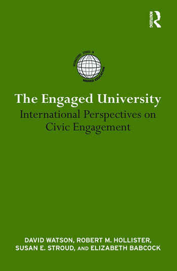 The Engaged University International Perspectives on Civic Engagement book cover