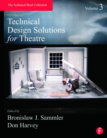Technical Design Solutions for Theatre Volume 3 book cover