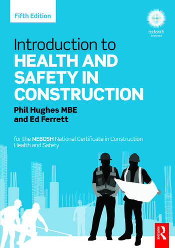 Introduction to Health and Safety in Construction for the NEBOSH National Certificate in Construction Health and Safety book cover