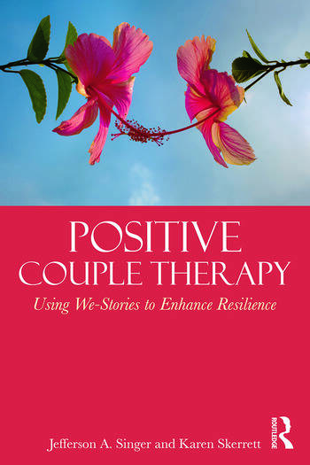 Positive Couple Therapy Using We-Stories to Enhance Resilience book cover