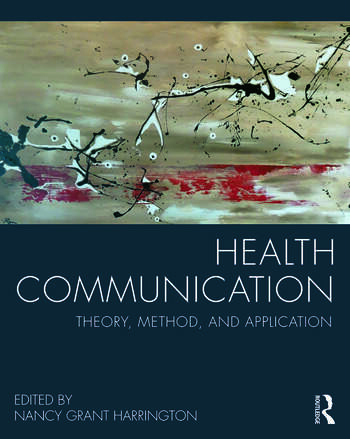 Health Communication Theory, Method, and Application book cover