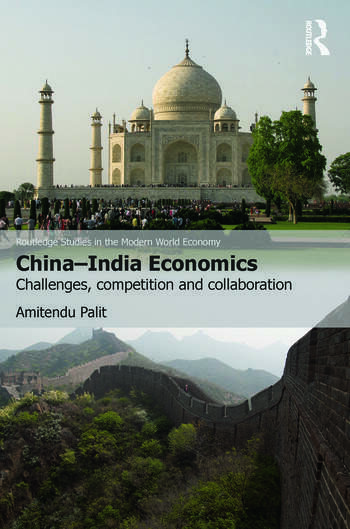 China-India Economics Challenges, Competition and Collaboration book cover