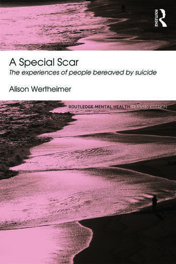 A Special Scar The experiences of people bereaved by suicide book cover